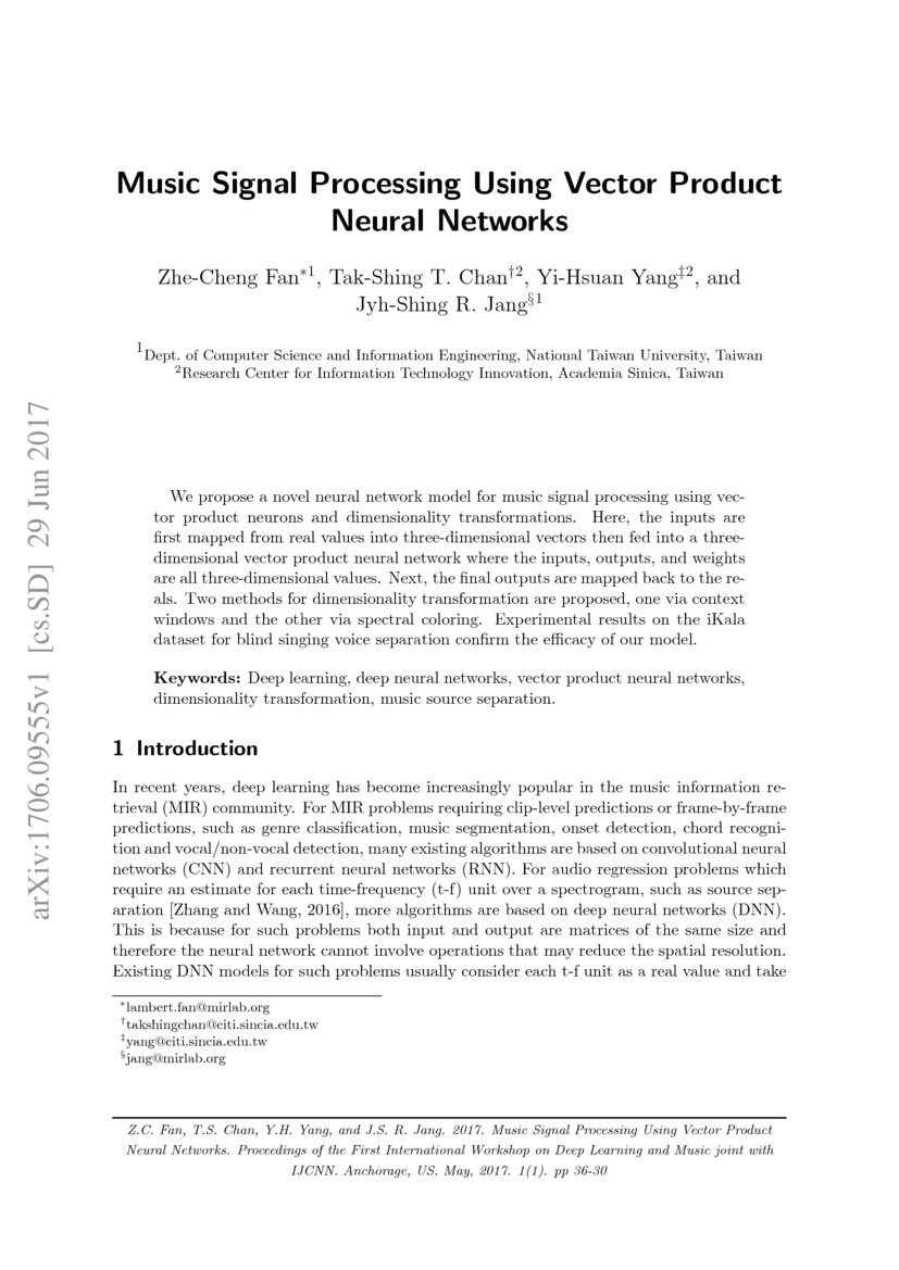 Music Signal Processing Using Vector Product Neural Networks